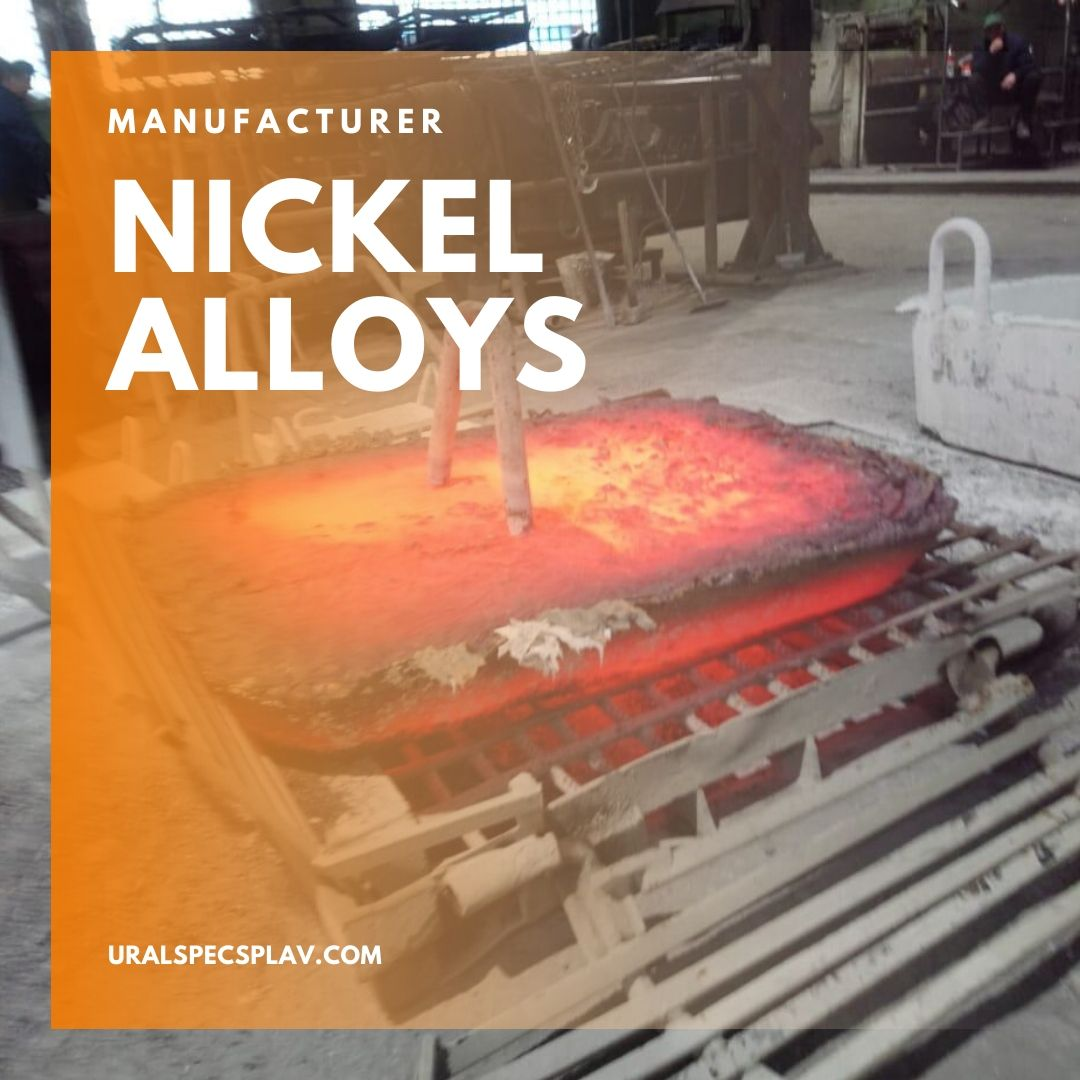 NICKEL ALLOYS​